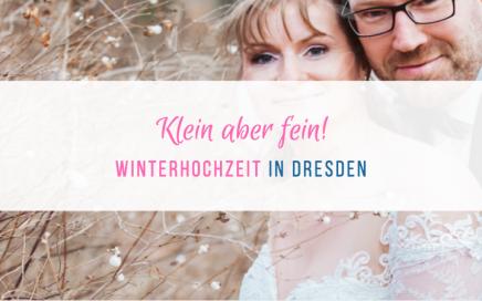 Heiraten in Dresden, klein fein im Winter - Winterhochzeit