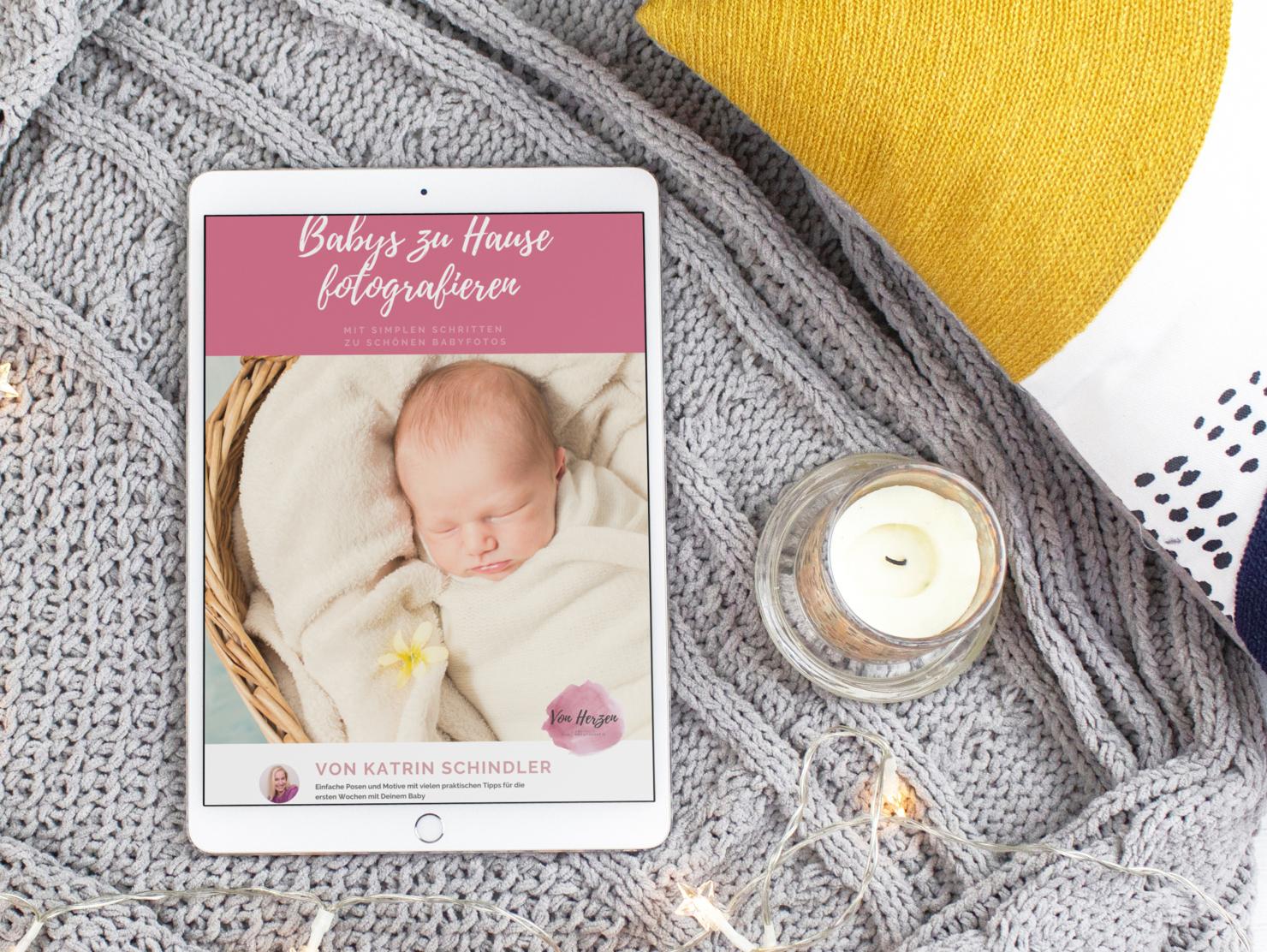 Babybilder zu Hause machen - DIY Ebook für junge Eltern
